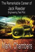 The Remarkable Career of Jack Reeder