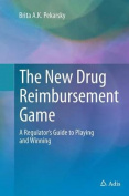 The New Drug Reimbursement Game