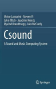 The Csound: A Sound and Music Computing System