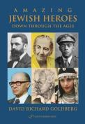 Amazing Jewish Heroes