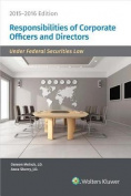 Responsibilities of Corporate Officers and Directors