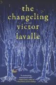 Changeling: A Novel