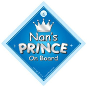 Nan's Prince On Board Car Sign, Nan, Prince car sign, Prince On Board, Gran, Nana, Car Sign, Baby On Board Sign, Novelty Car Sign, Baby Car Sign