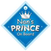 Nan's Prince On Board Car Sign, Nan, Prince car sign, Prince On Board, Gran, Nana, Car Sign, Baby On Board Sign, Novelty Car Sign, Baby Car Sign