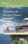 Mending the Doctor's Heart