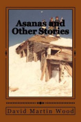 Asanas and Other Stories