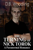 The Turning of Nick Torok
