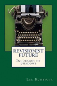 Revisionist Future