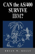Can the AS/400 Survive IBM?