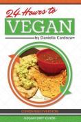 24 Hours to Vegan