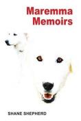 Maremma Memoirs