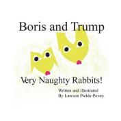 Boris and Trump. Very Naughty Rabbits.