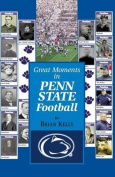 Great Moments in Penn State Football