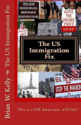 The Us Immigration Fix