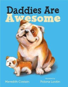 Daddies Are Awesome [Board book]