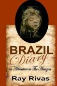 Brazil Diary