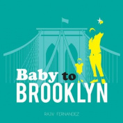 Baby to Brooklyn [Board Book]