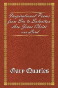 Inspirational Poems from Sin to Salvation Thru Jesus Christ Our Lord