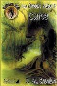 The Green Man's Curse