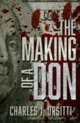 The Making of a Don