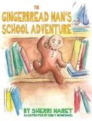 The Gingerbread Man's School Adventure