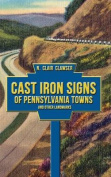 Cast Iron Signs of Pennsylvania Towns and Other Landmarks