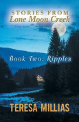 Stories from Lone Moon Creek