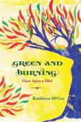 Green and Burning