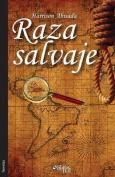 Raza Salvaje [Spanish]