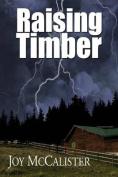 Raising Timber
