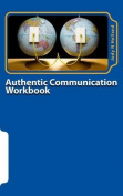 Authentic Communication Workbook