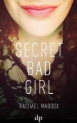 Secret Bad Girl