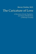The Caricature of Love
