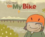 On My Bike (On My O)