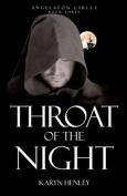 Throat of the Night (Angelaeon Circle
