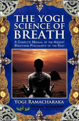 The Yogi Science of Breath
