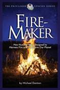 Fire-Maker Book