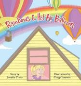 Rainbows and Hot Air Balloons