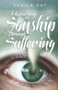 Maturing in Sonship Through Suffering
