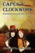 Capes and Clockwork 2