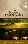 La Torche Flamboyante [FRE]