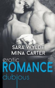 Dubious: Erotic Romance