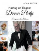 Hosting an Elegant Dinner Party