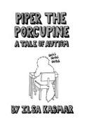Piper the Porcupine