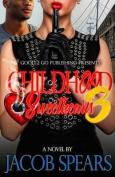 Childhood Sweethearts 3