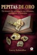Pepitas de Oro [Spanish]