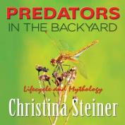 Predators in the Backyard / Lifecycle and Mythology