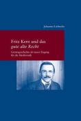 Fritz Kern Und Das Gute Alte Recht [GER]