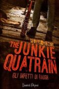 The Junkie Quatrain [ITA]