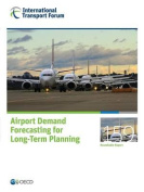 Airport Demand Forecasting for Long-Term Planning